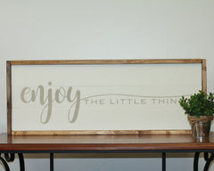 Enjoy The Little Things | 10 x 30 Classic