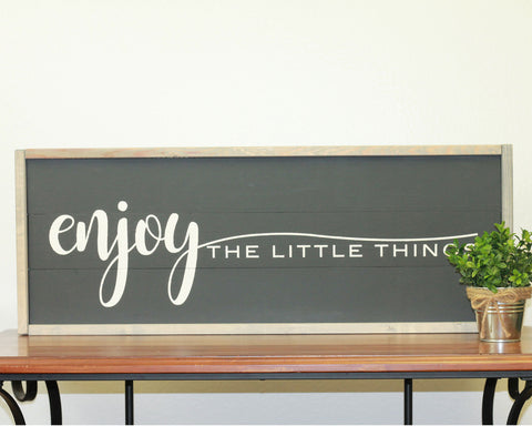 Enjoy The Little Things | 10 x 30 Midnight