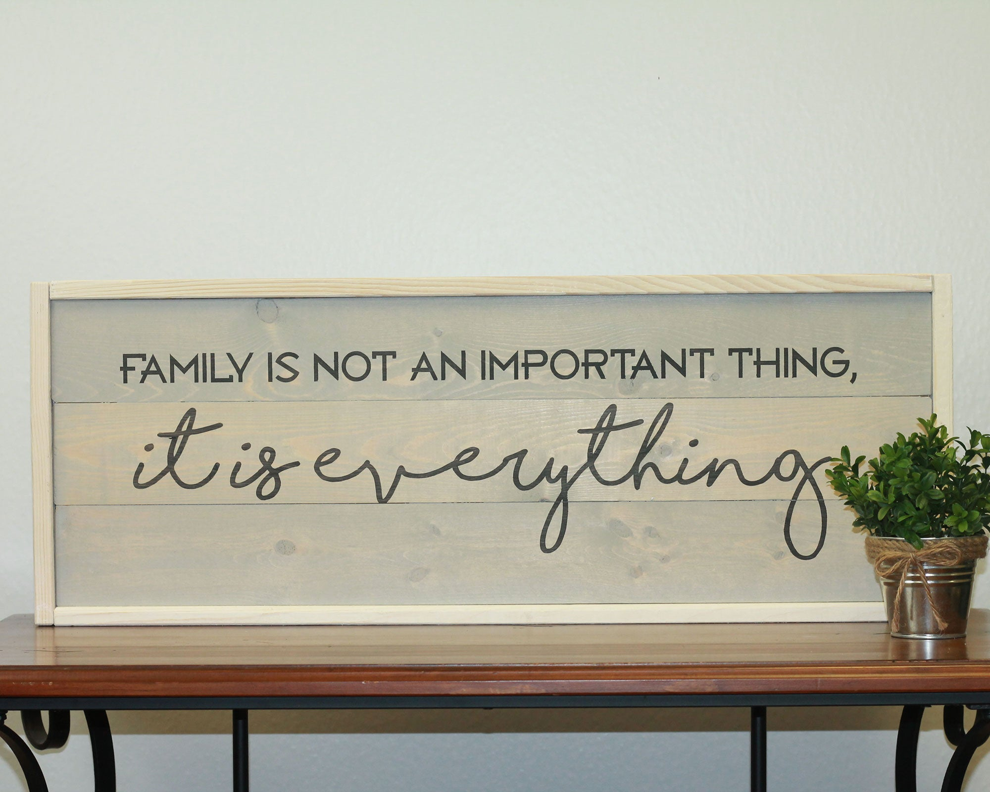 Family is Everything | 10 x 30 Antique