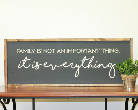 Family is Everything | 10 x 30 Bold