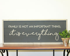 Family is Everything | 10 x 30 Midnight