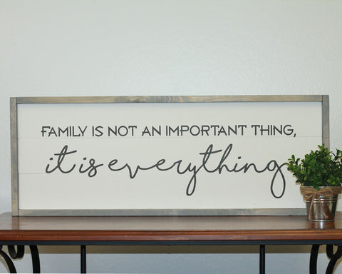 Family is Everything | 10 x 30 Vintage