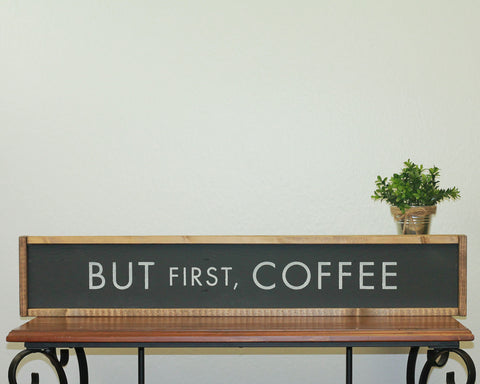 But First Coffee | 7 x 36 Bold