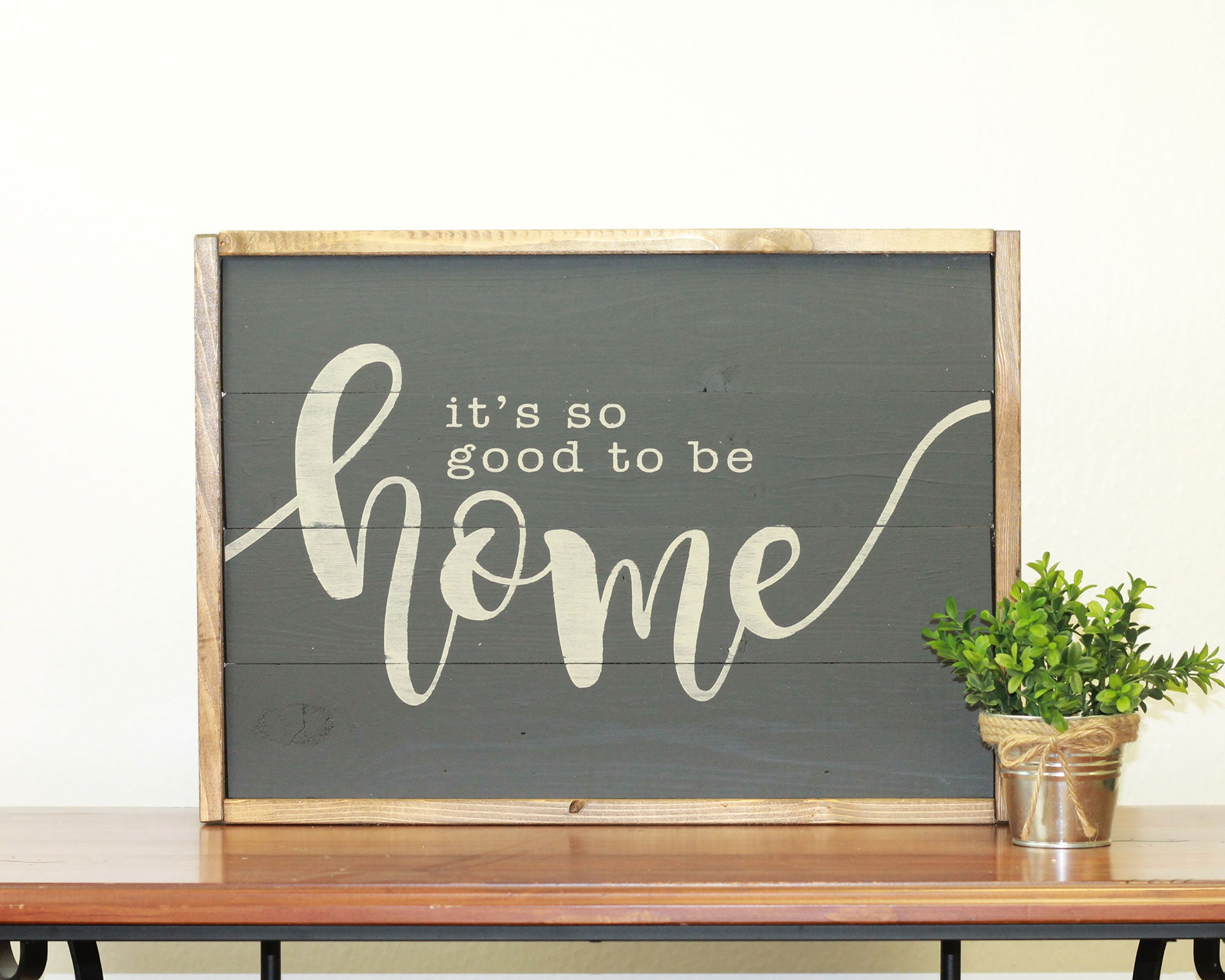 Good To Be Home | 14 x 20 Bold