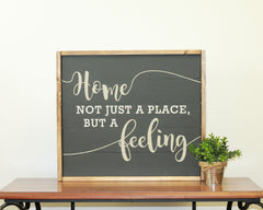 Home Is A Feeling | 17 x 20 Bold