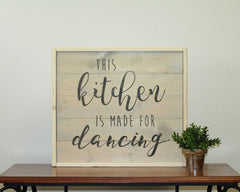 Kitchen Is Made For Dancing | 17 x 20 Antique