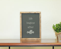 Life Begins After Coffee | 8 x 10 Bold
