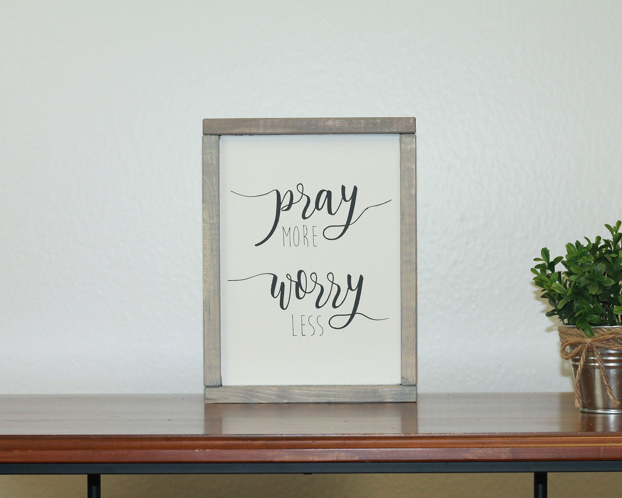 Pray More Worry Less | 8 x 10 Vintage