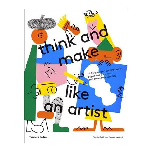 Think and Make Like an Artist