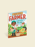 WORKMAN I WANT TO BE A FARMER ACTIVITY BOOK