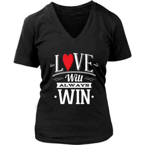 LOVE WILL ALWAYS WIN WOMEN VNECK