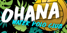 Ohana Water Polo Club