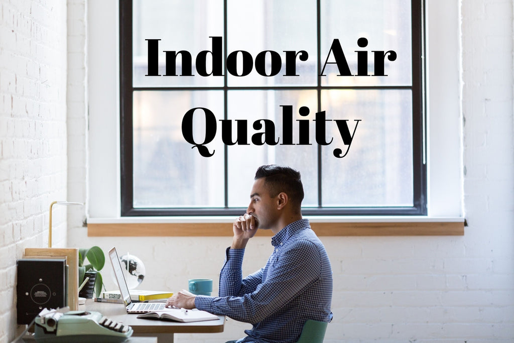 Know What You are Breathing Indoors? And Its Not Good at All.
