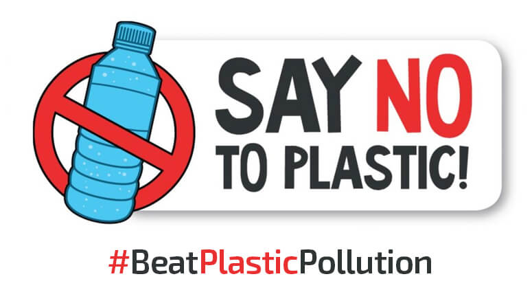 Beat the Plastic Pollution: Its NOW or NEVER!