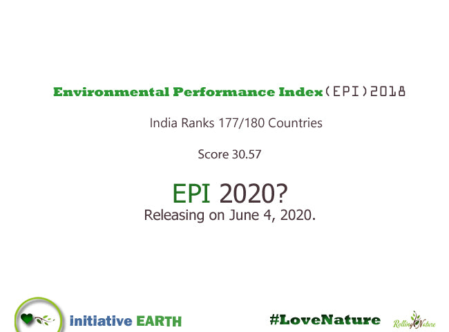 For, Nature, Rolling, Plants, Campaign, Issues, India, EPI, Environment Performance India, rank, 2020, 2018Environment, Day, World, Initiative, Earth, Blog, Pune,