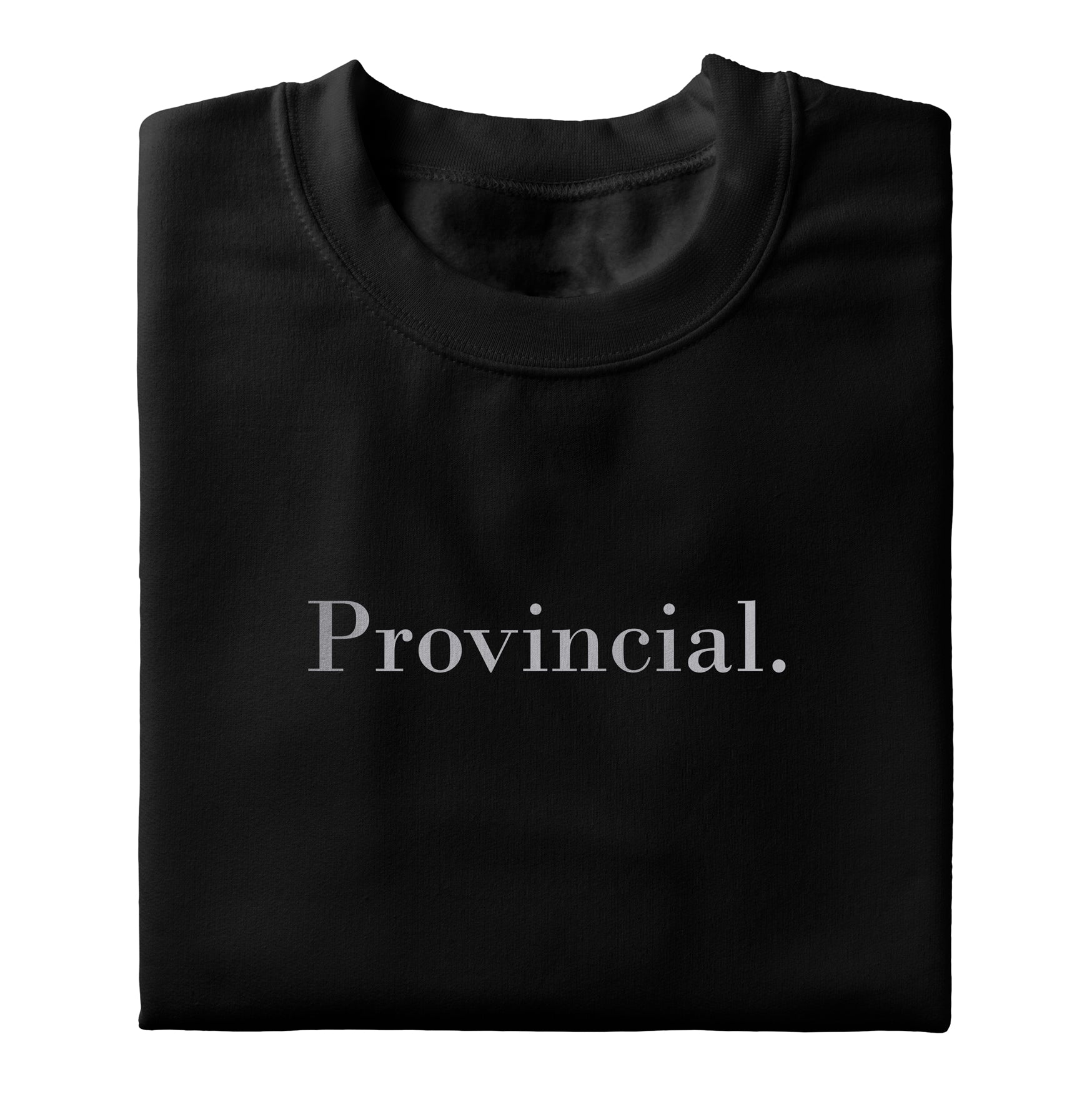 "Sweat ""Provincial."""