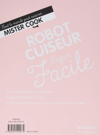 Super Facile robot cuiseur - La bible