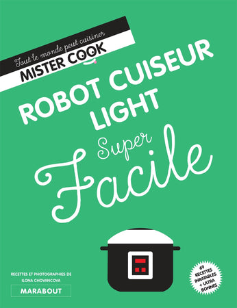 Super Facile : Robot cuiseur Light