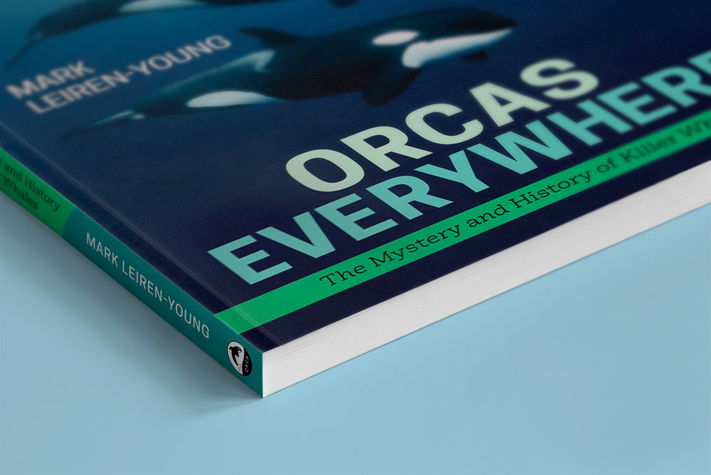 Orcas Everywhere by Mark Leiren-Young (Autographed Book)