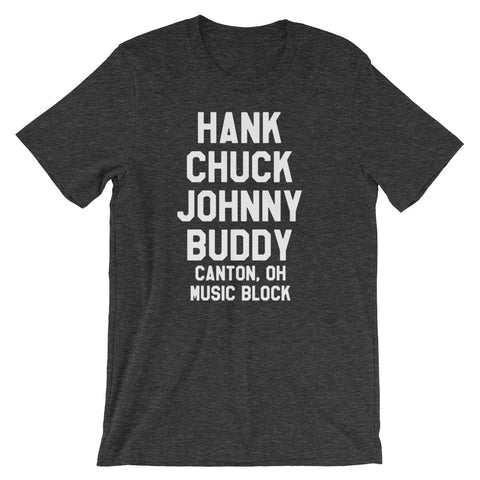 HANK CHUCK JOHNNY BUDDY (CANTON, OH MUSIC BLOCK) Short-Sleeve Unisex T-Shirt