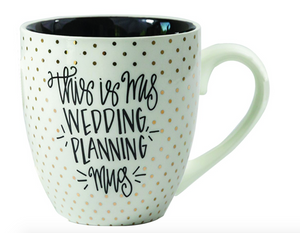 Wedding Planning Ceramic Mug