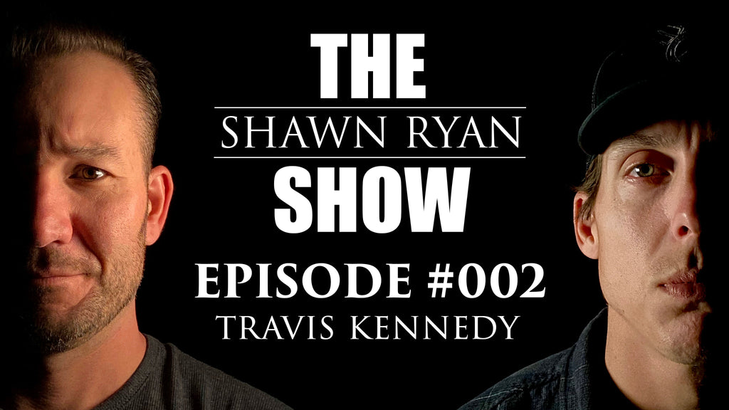 Episode #002 Travis Kennedy