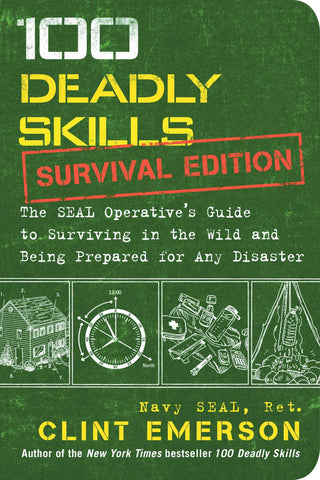 100 Deadly Skills Survival Edition
