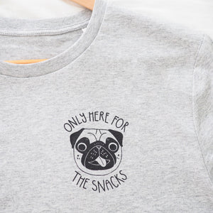only here for the snacks pug t-shirt