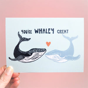 You're whaley great whale card