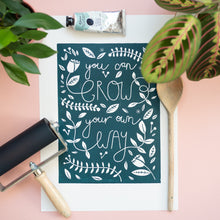 You Can Grow Your Own Way lino print