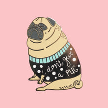 don't give a pug fawn pug pin