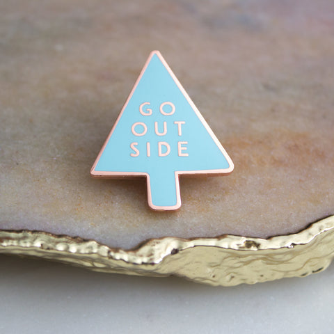 'Go Outside' Pin