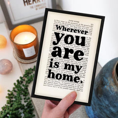 'Wherever you are is my home' Framed Book Page Print
