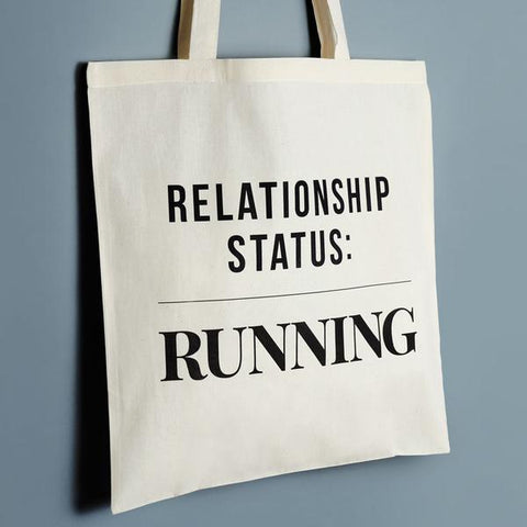'Relationship Status: Running' Tote Bag