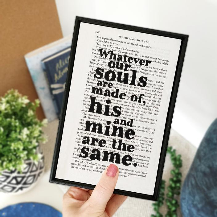 'Whatever our souls are made of' Framed Book Page Print