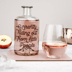 'Hiding Out From Little People' Glass Decanter