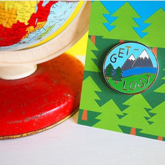 'Get Lost' Pin
