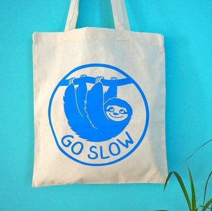 'Go Slow' Tote Bag