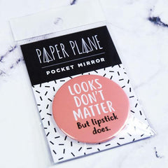 'Looks Don't Matter But Lipstick Does' Pocket Mirror
