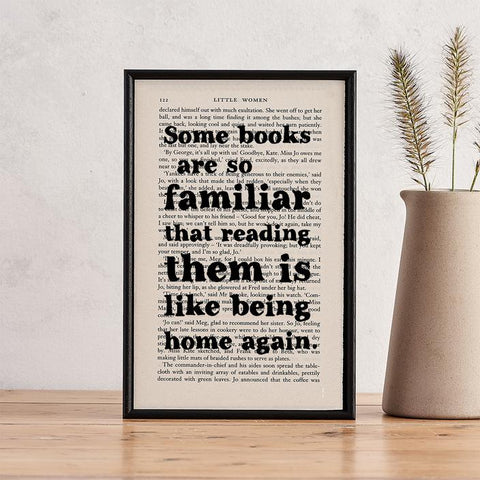 'Some books are so familiar' Framed Book Page Print