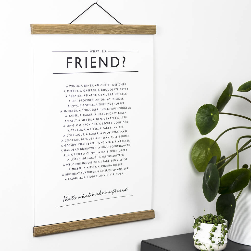 'What is a Friend?' Print