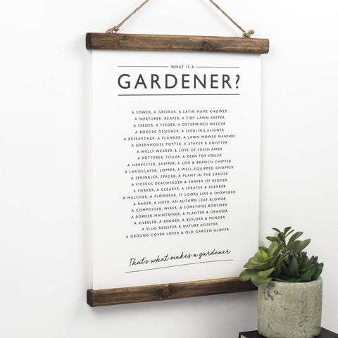 'What is a Gardener?' Print