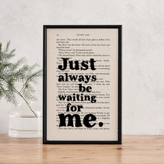 'Just Always Be Waiting For Me' Framed Book Page Print