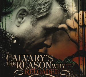 Calvary's The Reason Why - Reloaded