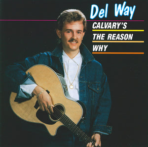 "Original Signed ""Calvary's The Reason Why"""