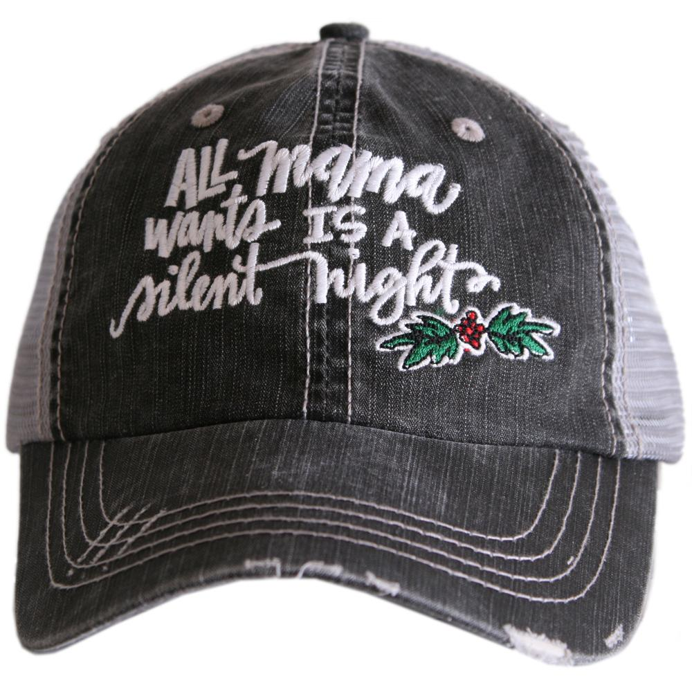 All Mama Wants Is A Silent Night Trucker Hats