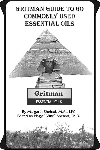 Gritman Guide: 60 Most Commonly Used Essential Oils
