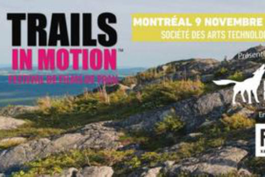 TRAILS IN MOTION 3 HITS MONTREAL