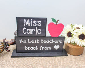 The best teacher teach from heart