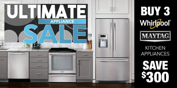 Buy three Whirlpool or Maytag kitchen appliances and save $300. Only at Hotchkiss.